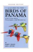Ridgely, R: Guide to the Birds of Panama: With Costa Rica, Nicaragua, and Honduras