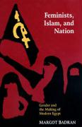 Feminists, Islam, and Nation