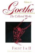 Goethe, Volume 2: Faust I & II: Faust Parts I and II (Goethe: The Collected Works)
