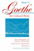 The Sorrows of Young Werther, Elective Affinities, Novella (Goethe): 011 (Princeton Paperbacks)