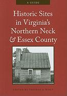Historic Sites in Virginia's Northern Neck and Essex County: A Guide