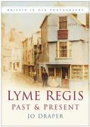 Lyme Regis Past & Present