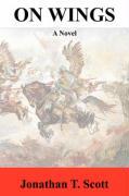On Wings - American English Edition - Scott, Jonathan T.