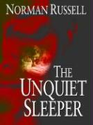 The Unquiet Sleeper