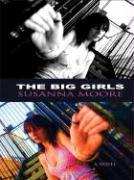 The Big Girls (Thorndike Reviewers' Choice)