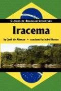 Iracema (Classics of Brazilian Literature)