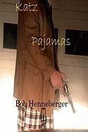Katz Pajamas Bob Henneberger Author