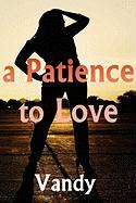 A Patience to Love - Vandy