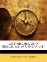 Lateinischer Und Griechischer Unterricht