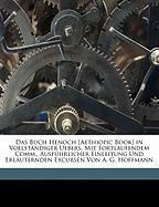 Das Buch Henoch in vollständiger Uebersetzung mit fortlaufendem Commentar, ausführlicher Einleitung und erläuternden Excursen von Dr. A. G. Hoffmann, Zweite Abtheilung