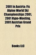 2001 in Austria: Fis Alpine World Ski Championships 2001