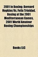 2001 in Boxing: Bernard Hopkins vs. Felix Trinidad