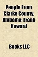 People from Clarke County, Alabama: Frank Howard