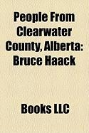 People from Clearwater County, Alberta: Bruce Haack