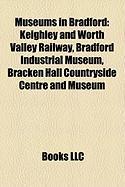 Museums in Bradford: Bradford Industrial Museum