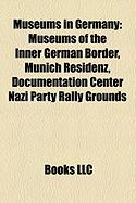 Museums in Germany: Museums of the Inner German Border