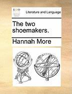The Two Shoemakers. - More, Hannah