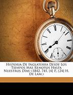 Historia de Inglaterra Desde Los Tiempos MS Remotos Hasta Nuestros Das: 1842. 741, [4] P., [24] H. de LM.