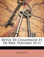 Revue de Champagne Et de Brie, Volumes 10-11 - Anonymous