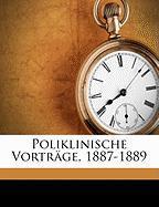 Poliklinische Vorträge, 1887-1889 (German Edition)