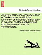 Kenrick, W: Review of Dr Johnson's new edition of Shakespear