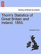 Thom, A: Thom's Statistics of Great Britain and Ireland. 185