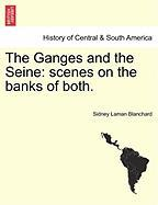 The Ganges and the Seine: Scenes on the Banks of Both.