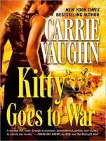 Kitty Goes to War - Vaughn, Carrie