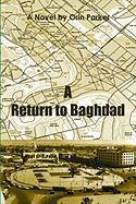 A Return to Baghdad - Parker, Orin