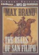 The Bells of San Filipo - Brand, Max