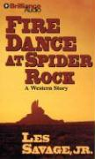 Fire Dance at Spider Rock: A Western Story