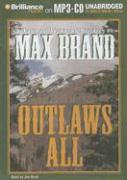 Outlaws All: A Trio of Western Stories