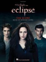 The Twilight Saga: Eclipse, The Score, piano (Piano Score)