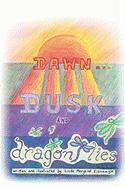 Dawna]dusk and Dragonflies
