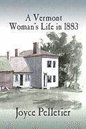 A Vermont Woman's Life in 1883