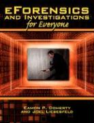 Eforensics and Investigations for Everyone