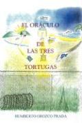 El Oráculo de Las Tres Tortugas
