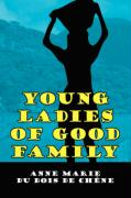 Young Ladies of Good Family