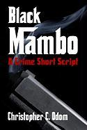 Black Mambo - Odom, Christopher C.