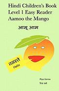 Hindi Children's Book Level 1 Easy Reader Aamoo The Mango