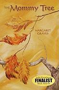 The Mommy Tree - Graves, Margaret