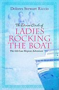 The Divine Circle of Ladies Rocking the Boat - Riccio, Dolores Stewart