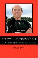 The Aging Reversal Course
