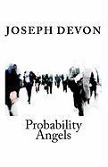 Probability Angels