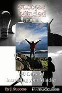 Success Minded Journal - Success, J.