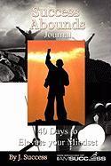 Success Abounds Journal - Success, J.