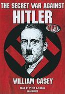 The Secret War Against Hitler