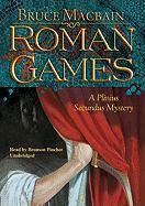 Roman Games: A Plinius Secundus Mystery
