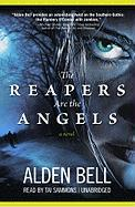 The Reapers Are the Angels - Bell, Alden