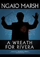 A Wreath for Rivera: A Roderick Alleyn Mystery